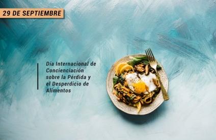 Día de la Concientización sobre las Pérdidas y Desperdicio de Alimentos